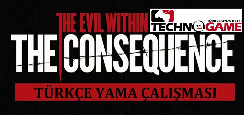 The Evil Within: The Consequence – DLC Türkçe Yama