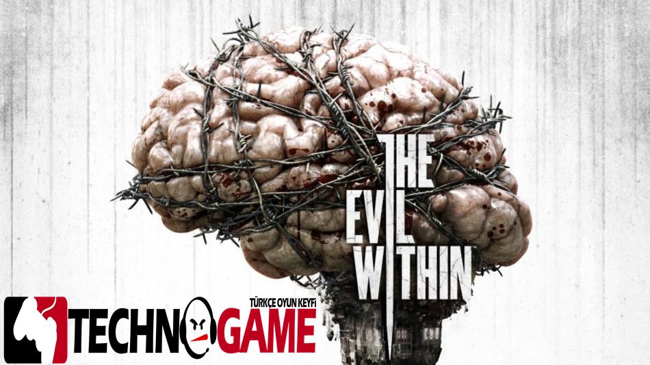 The Evil Within (Ana Oyun + 3 DLC) Türkçe Yama