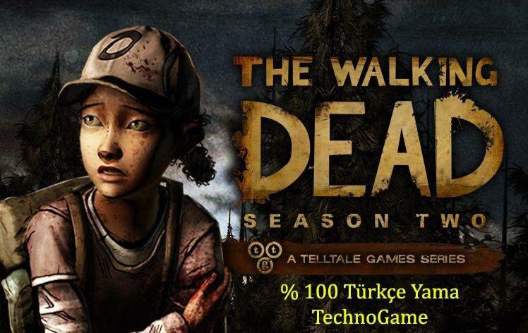 The Walking Dead: Season 2, Episode 1 – %100 Türkçe Yama