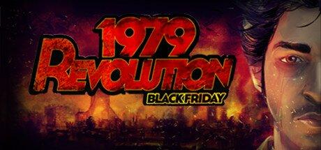 1979 Revolution: Black Friday Resmi Türkçe Yerelleştirme Projesi